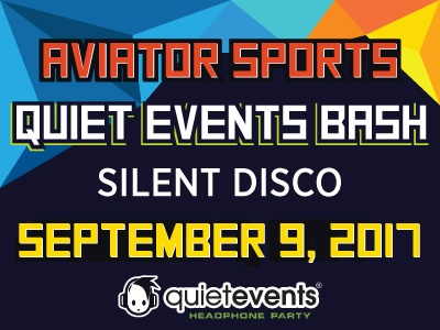 Join Aviator Sports on September 9th for Quiet Events Bash and Live DJ's